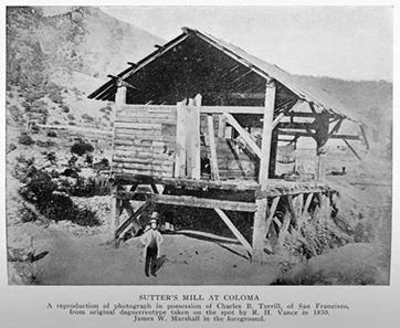 Sutters Mühle in Coloma, wo der Schreiner James Marshall im Mühlengraben das erste Gold fand.