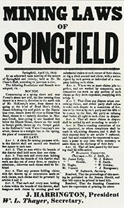 Die Gesetze der Goldgräber von Springfield. Sie wurden so eilig herausgegeben, dass dem Drucker sogar ein Rechtschreibfehler im Stadtnamen passierte.