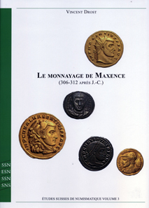 Vincent Drost,Le monnayage de Maxence (306-312 après J.-C.). Wetteren 2013. Leinen, Fadenheftung. A4. 432 S. mit 61 Tf. Dazu CD-ROM. ISBN 978-3-033-03991-9. CHF 150; 120 Euro.