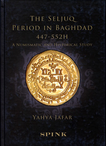 Yahya Jafar, The Seljuq Period in Baghdad 447-552 H. A Numismatic and Historical Study. Spink London 2011. In englischer und arabischer Sprache. 2 x 77 S. 12 Tf. 21 x 30,5 cm. Hardcover. Fadenbindung. 50 Pfund. ISBN 978-1-907427-12-1.