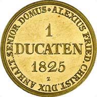 Nr. 4036: DEUTSCHLAND. Anhalt-Bernburg. Alexius Friedrich Christian. 1796-1834. Harzgold-Dukat 1825. Fr. 25. Sehr selten. Fast Stempelglanz.  5.000 / 9.200 Euro