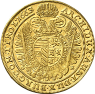 5663: Holy Roman Empire. Leopold I, 1657-1705. 10 ducats 1663 GH, Breslau. Fb. 258a. Unedited unique specimen. About extremely fine. Estimate: 125,000 Euros.