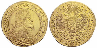 477: Habsburg Empire. Ferdinand III, 1637-1657. 10 ducats 1643 (from 1642), Prague. From Hess-Leu 42 (1969), 208. Estimate: 40,000 euros. Starting price: 24,000 euros.