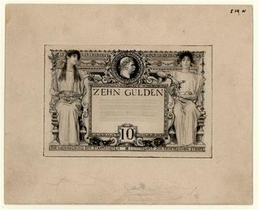 Abb. 1: Entwurf zu 10 Gulden 1892 von Gustav Klimt und Franz Matsch.