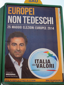 Propagandistic election posters in Italian; Germany currently doesn't seem to be a particular favourite of the Italians. Photo: KW.