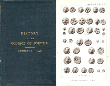 96: Barclay V. Head, History of the Coinage of Boeotia. London 1881. 8vo, dark green cloth, gilt letters; 99 pages, 6 plates. Originally published as