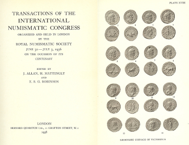 7: [London Congress] J. Allan, H. Mattingly and E. S. G. Robinson (eds.), Transactions of the International Numismatic Congress organized and held in London by the Royal Numismatic Society, June 30-July 3, 1936 on the Occasion of Its Centenary. London 1938. 8vo (17x23cm), green linen with gilt spine letters; 490 pages, 27 plates. Spine ends worn. Very Good. Estimate: 30 CHF.