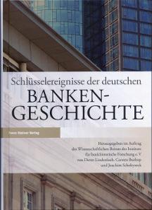 Dieter Lindenlaub, Carsten Burhop, Joachim Scholtyseck (Hrsg.), Schlüsselereignisse der deutschen Bankengeschichte. Franz Steiner Verlag, Stuttgart, 2013. 24,5 x 18,2 cm, 581 S. Hardcover. ISBN: 978-3-515-10446-3. 36 Euro.