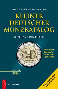 Günter Schön/Gerhard Schön, Kleiner deutscher Münzkatalog von 1871 bis heute,  44. Auflage, Battenberg-Gietl-Verlag, Regenstauf 2014. Ca. 750 S., 12,5 x 19 cm, Broschur. ISBN 978-3-86646-104-8. 14,90 Euro.