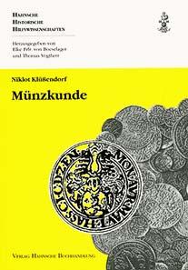 Niklot Klüßendorf, Münzkunde. Verlag Hahn'sche Buchhandlung, Hannover 2009. 128 S. 39 sw Abb. Paperback. Klebebindung. 15 x 22 cm. ISBN 978-3-7752-6135-7. EUR 14,80.