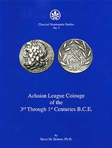 Steve M. Benner, Achaian League Coinage of the 3rd through 1st centuries B.C.E. Classical Numismatic Group, Lancaster-London 2008. 188 pages, continuously b&w illustrated. Clothbound. Thread stitching. 22 x 28.5 cm. ISBN 978-0-9802-387-0-9. $ 65.