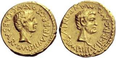 Rom, Octavianus and Marcus Antonius. Aureus, Gallia Transalpina and Cisalpina 43, Zuschlag 170.000,- SFR. NAC 80 (2014), 50.