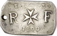Malta under French siege, 1798-1800. Silver ingot of 30 tari 1800, Valletta. Maltese cross, on both sides split signature R-F (= République française), on top mark of value t(ari) – 30, below cipher of year 1800. With countermark on reverse: Phrygian cap. Restelli pl. XC, nr. 2 (this specimen). Auction Künker 261 (March 11/12, 2015), 5794, estimated at 75,000 euros.