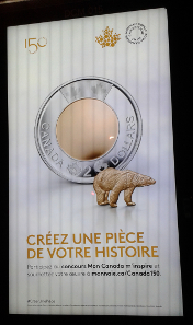 The campaign of the Royal Canadian Mint is placarded all over Canada. Our translator Teresa Teklic who is right now in Canada has sent us this photo.
