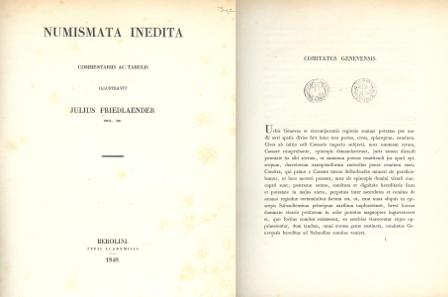 131. Friedlaender, Julius. Numismata Inedita. Commentariis ac Tabulis. Berlin 1840. 4to. 50 S. Schön. Lipsius Suppl. S. 45. Schätzung: 50,- CHF.