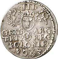 Nr. 3905. POLEN. Sigismund III. Dreigröscher 1593, Marienburg. Kopicki 962 (R6). Sehr schön bis vorzüglich. Taxe: 150 Euro. Endpreis: 2070 Euro.