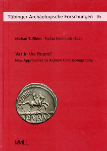 Nathan T. Elkins und Stefan Krmnicek, Art in the Round. New Approaches to Ancient Coin Iconography. Rahden / Westf. 2014, Verlag Marie Leidorf GmbH. 184 S. 158 Abb. Hardcover, 21 x 29,7 cm. ISBN 978-3-89646-996-0. 53,50 Euro.