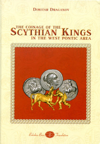 Dimitar Draganov, The Coinage of the Scythian Kings in the West Pontic Area. Bobokov Bros. Foundation. Sofia 2015. 310 pages and 72 plates, full color illustrations, including numerous maps and tables. A4. Hardcover. ISBN 978-954-9460-05-6. 120 euros + postage.