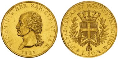 Lot 672: ITALY. Sardinia. Vittorio Emanuele I, 1802-1821. 80 lire, Turin, 1821. MIR 1027a. Only 965 specimens struck. Extremely fine. Estimate: 25,000,- euros.