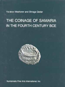 The Coinage of Samaria in the Fourth Century BCE.