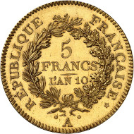 No. 499: France. Consulat. 1799/1804. 5 francs AN 10 (1801/1802) A, Paris. Gold pattern by A. Dupré. Gadoury 563a. Ex Louis II of Monaco Collection. Only known specimen in private hands. Almost brilliant uncirculated. Estimate: 125.000 euros.