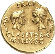 Lot 566: SEXTUS POMPEY, + 35 BC. Aureus, 37/36 BC, Sicilian mint. Ex Feuardent Collection, Bourgey Auction (2009), 23. Very rare. Very fine. Estimate: 75,000,- euros.