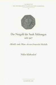 Niklot Klüßendorf, Das Notgeld der Stadt Melsungen seit 1917.