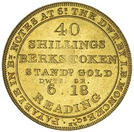 Lot 1824: BERKSHIRE, Reading, I.B. Monk's gold forty shillings or two pound piece, 1812, by Halliday for Edward Thomason. About as struck with mirror surfaces, FDC with much original mint bloom and extremely rare, probably the finest known. Estimate $15,000.