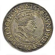 No. 413: POLAND. Sigismund I the Old, 1506-1548. Szostak 1535, Gda?sk. Kopicki 7338. Rare. Extremely fine. CHF 750 / 45.000