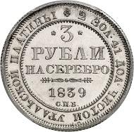 Nr. 369: RUSSLAND. Nikolaus I., 1825-1855. 3 Rubel Platin 1839 (spätere Prägung aus der 2. Hälfte des 19. Jahrhunderts), St. Petersburg. PCGS PR63. Äußerst selten. Polierte Platte (Proof). Taxe: 100.000 Euro.