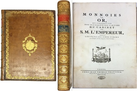 Lot 568: Valentin Jamerai Duval, Monnaie en or, qui composent une des differentes parties du cabinet de S. M. Empereur. Printed at Jean Thomas Trattner in Vienna in 1769. From the Lambach Abbey library. Estimate: 5,000 euros. Starting price: 3,000 euros.
