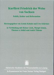Kurfürst Friedrich der Weise von Sachsen - Politik, Kultur und Reformation, hg. von Armin Kohnle und Uwe Schirmer. Leipzig-Stuttgart 2015. 451 S. mit zahlreichen sw Abb. Kartoniert, Fadenheftung. ISBN 978-3-515-11282-6.