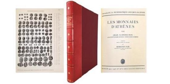 NB046: Svoronos, J. Trèsor de la Numismatique Grecque Ancienne. Les Monnaies D'Athènes. Munich, 1923-1926. Folio, pp. (2), xix, (1), 114 superb plates. Extremely fine overall. £3,500.