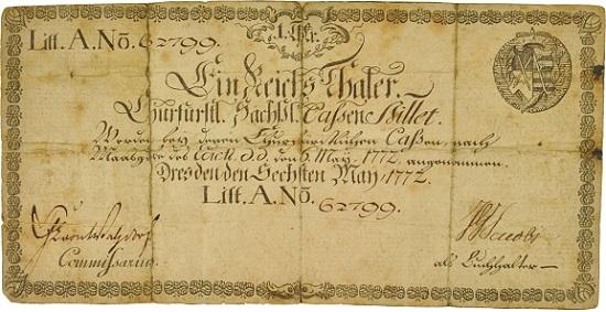 Das älteste deutsche Papiergeld: Kurfürstlich Sächsisches Kassenbillet, 1772. Münzkabinett/Staatliche Kunstsammlungen Dresden.