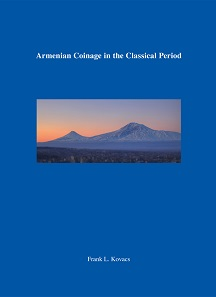 Frank L.Kovacs, Armenian Coinage in the Classical Period (Classical Numismatic Studies No. 10). Classical Numismatic Group, Lancaster, PA / London, 2016. Hardbound with dust jacket. 142 pp., 34 plates of photographed coins. US$85.
