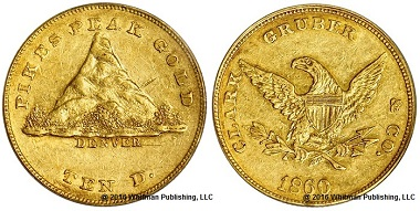 10 dollar coin from 1860, minted by Clark, Gruber & Co. Photo: © 2016 Whitman Publishing, LLC.