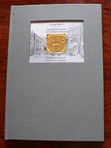 Rainer Ahlers, Standard Catalog of Rothschild Gold Bars 1852-1967. Self-published, 2016. 98 pages, 86 color illustrations. 21 x 30.1cm. Linen cloth with sewn binding. 62.50 euros plus postage.