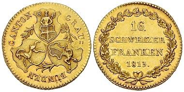 Graubünden, Kanton, 16 Franken 1813 aus Calanda-Gold.
