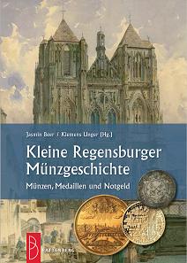 Jasmin Beer / Klemens Unger (Hg.), Kleine Regensburger Münzgeschichte. Gietl Verlag, Regenstauf 2016. 168 S., durchgehend farbig illustriert. 17 x 24 cm. Hardcover. ISBN 978-3-86646-136-9. 39,90 Euro.
