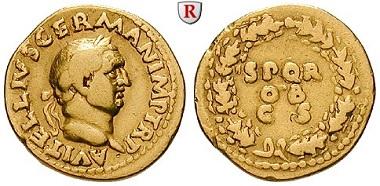Römische Kaiserzeit. Vitellius, 69. Aureus, 69, Rom. Sehr schön. 8.250 EUR.