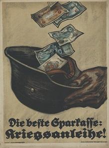 Angelegtes Geld: Louis Oppenheim, Werbeplakat für die Achte Kriegsanleihe der Reichsbank, März 1918 [Farblithografie - H 59,5 cm, B 44,0 cm]. © LWL-Museum für Kunst und Kultur / Westfälisches Landesmuseum, Münster. Foto: Sabine Ahlbrand-Dornseif.