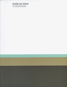 Schild von Steier 27, 2015/2016. Graz, Phoibos Verlag, 2016. 348 S. mit Abbildungen in Schwarz-Weiß und Farbe mit CD-Rom. Paperback. 22 x 28 cm. ISBN: 978-3-902095-78-7. 70 Euro.