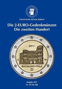 Die 2-EURO Gedenkmünzen. Die zweiten Hundert. Ausgabe 2017. Broschüre, DIN A 5. 108 Seiten, 100 farbige Abbildungen. Preis: 9,90 Euro.
