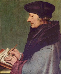 Erasmus of Rotterdam. Painting by Hans Holbein Junior. Kunstmuseum Basel.  Source: Wikipedia.