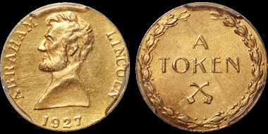 Lot 6: United States. Abraham Lincoln. AV token. PCGS MS62. Estimate: 400 USD.