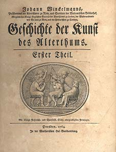Winckelmanns Hauptwerk: Geschichte der Kunst des Altertums, Dresden 1764.