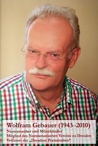 Wolfram Gebauer (1943-2010).