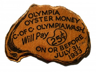 Oyster money from Olympia, Washington.