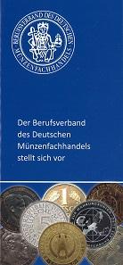 Die neue Broschüre fasst auf 36 Seiten alle Informationen zum Berufsverband des Deutschen Münzenfachhandels zusammen.