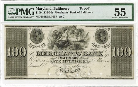Lot 604: Merchants Bank. Baltimore, Maryland, 18xx (ca.1830's), $100, Plate C, MD-105-Unlisted, Proof banknote. Black on india paper. Estimate: 600-900 USD.